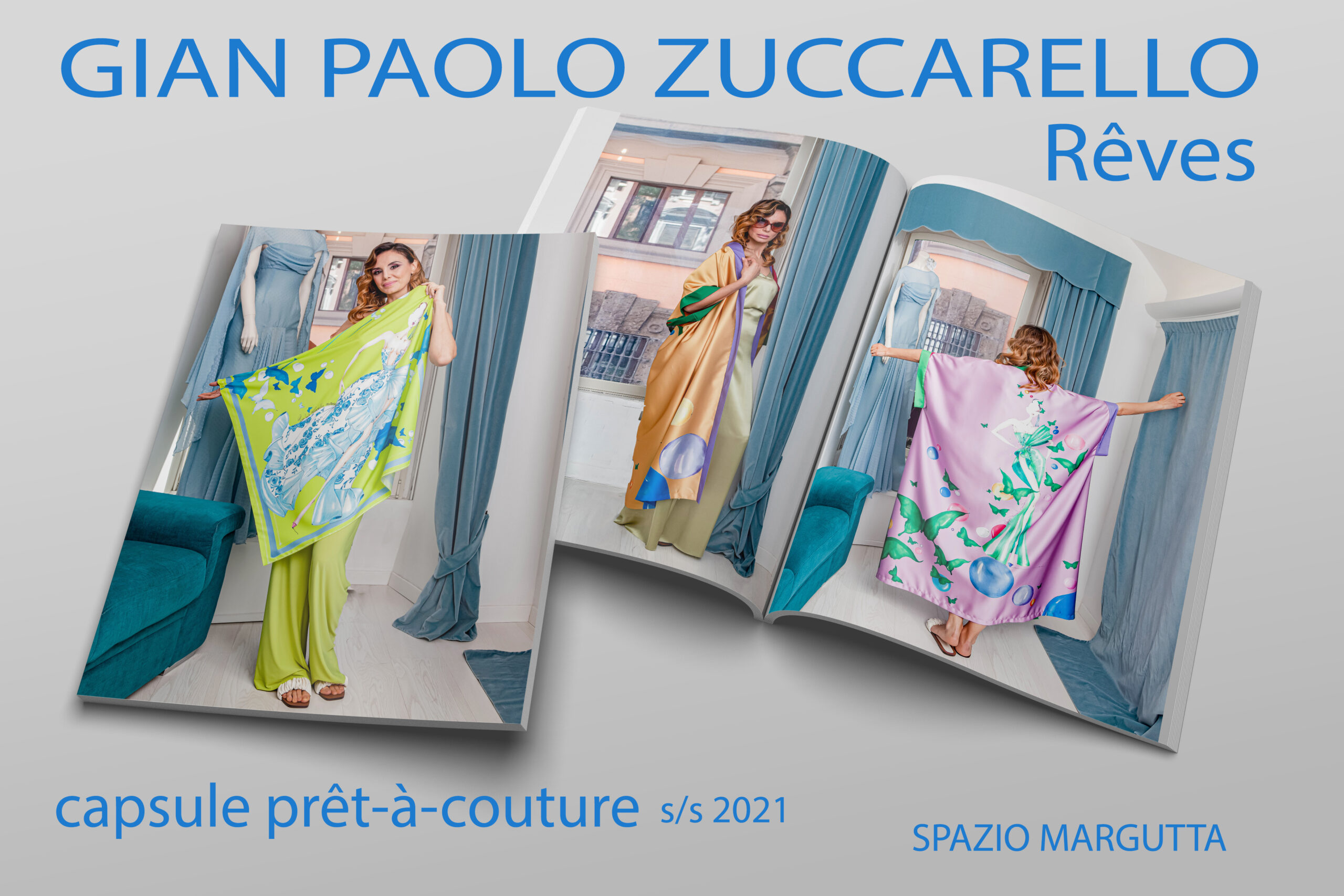 "nuova capsule prêt-à-couture di Gian Paolo Zuccarello ""Rêves"" presentata a Spazio Margutta."