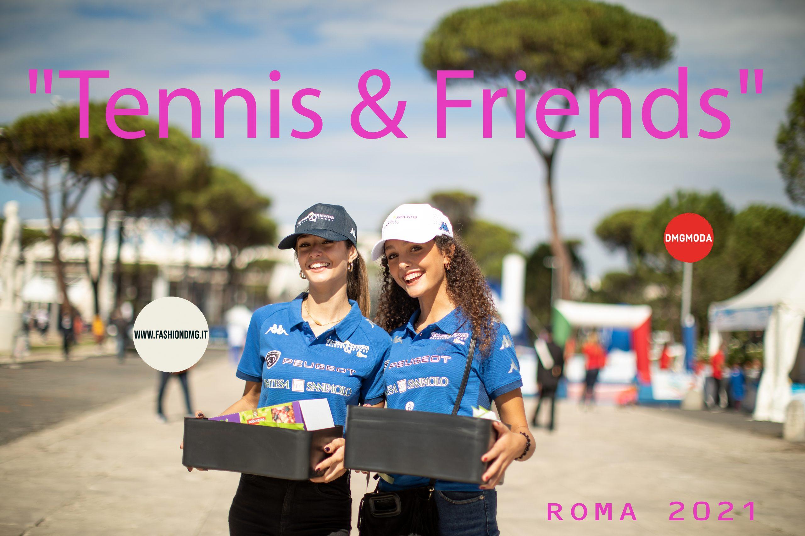 Tennis & Friends ROMA 2021 DMG